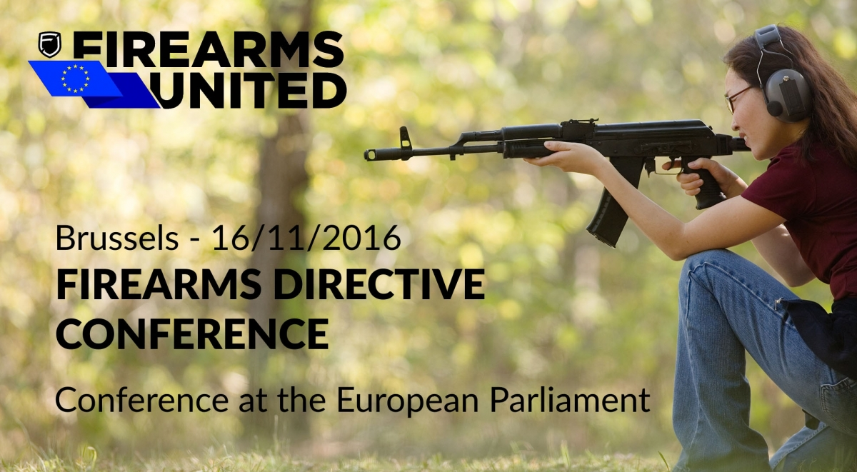 On November 16th, 2016, the Firearms United network will hold a conference in Brussels to discuss and evaluate the negative impact of the proposed EU gun ban on the legitimate gun market and legal gun owners