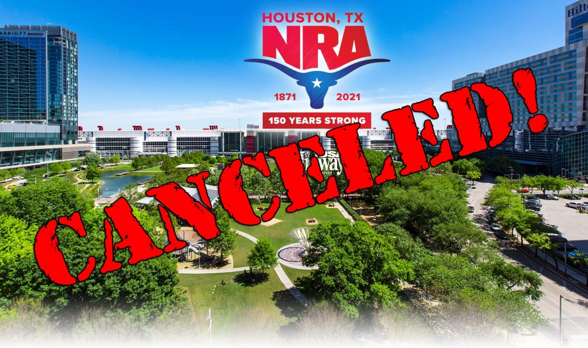 COVID-19 strikes again: NRA officially canceled the 2021 edition of their Annual Meetings & Exhibits, scheduled for early September in Houston (TX)