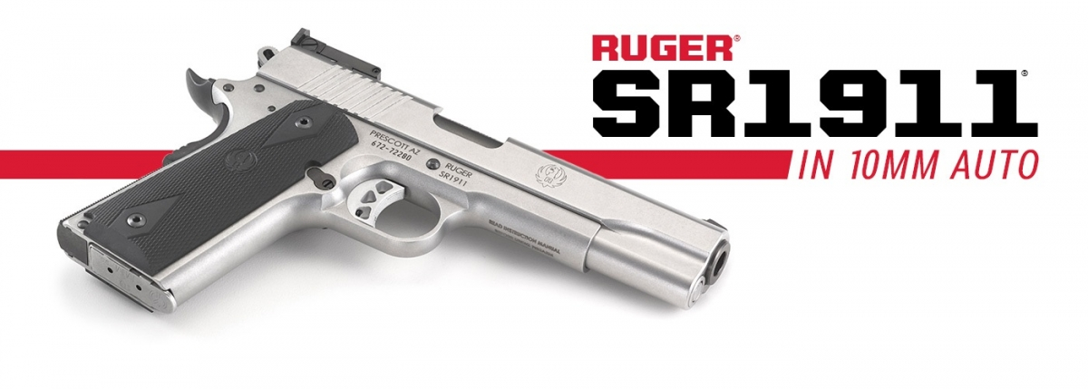 Ruger's SR1911 pistol is now available in a true man-stopper – the legendary 10mm Auto caliber!