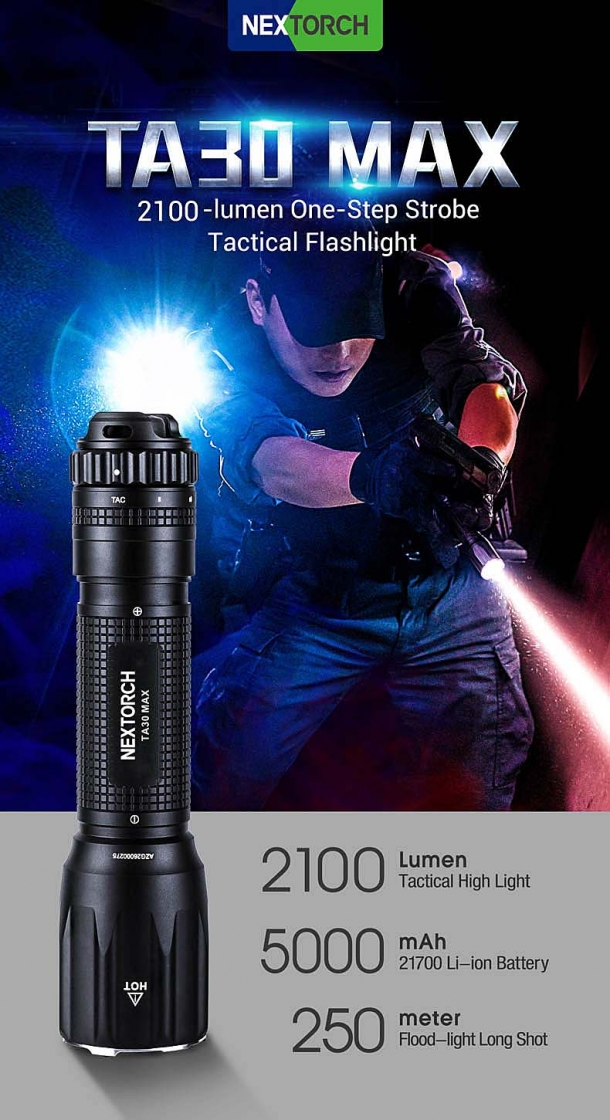 Nextorch TA30 MAX tactical flashlight