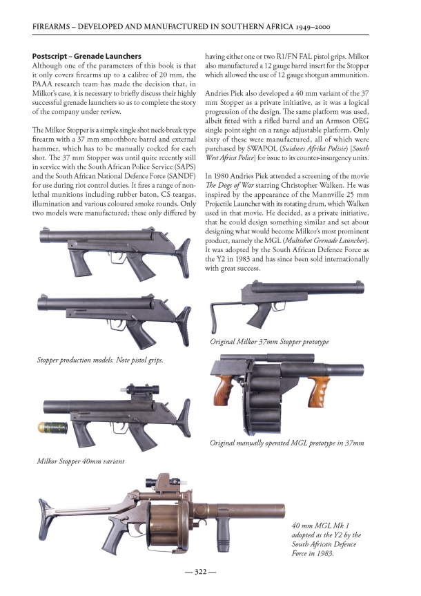 The book is also enriched by detailed post-scripts about the South African and Rhodesian gun industries