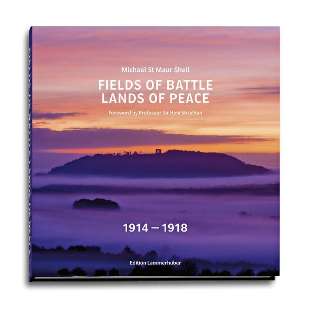 Book: Fields of Battle Lands of Peace 1914-1918
