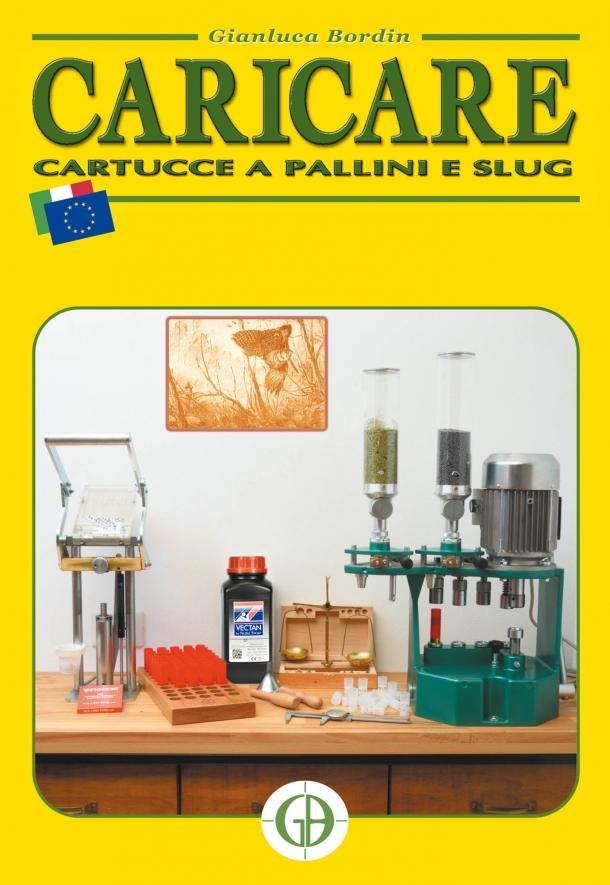 Libri: Caricare cartucce a pallini e slug