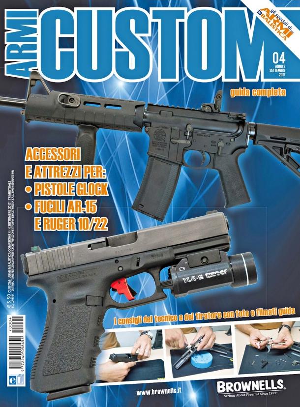 Armi & Balistica: Speciale Armi Custom
