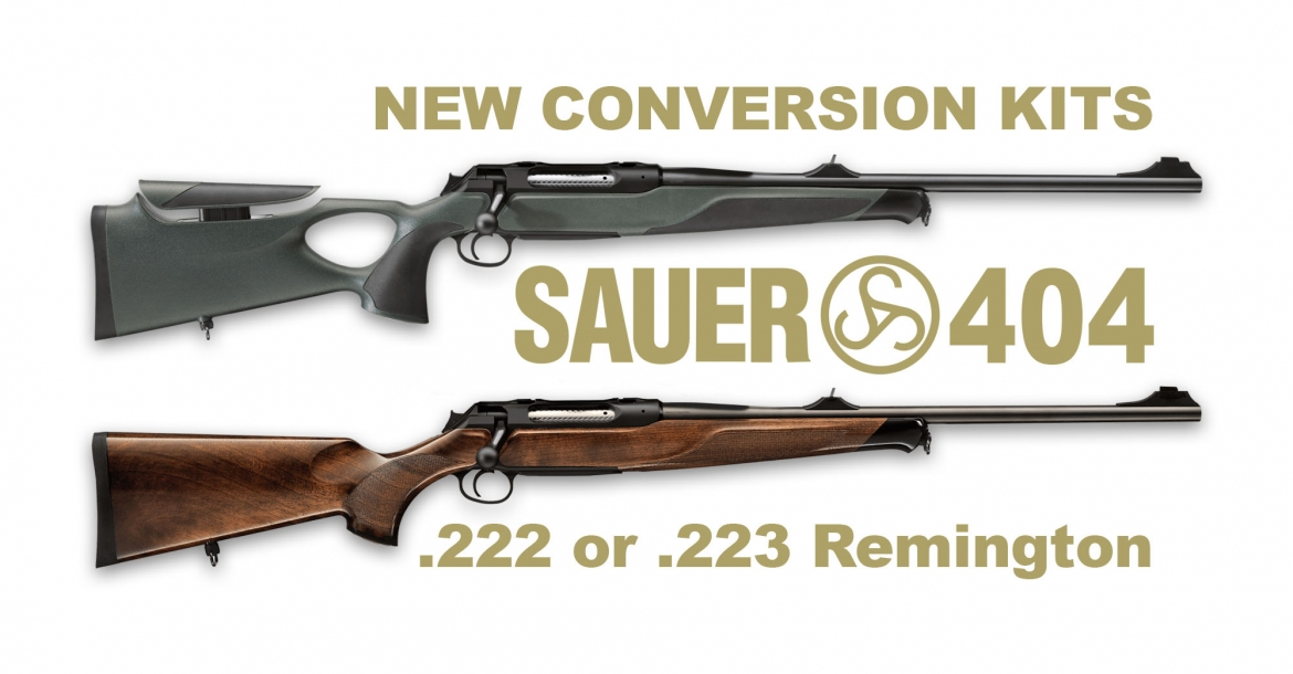 Sauer 404 rifle new conversion kits for .222 and .223 Remington